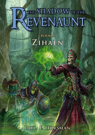 Zihaen (The Shadow of the Revenaunt, #2)
