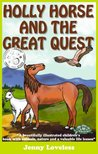 Holly Horse and the Great Quest