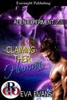 Claiming Their Human (Alien Experiment #1)