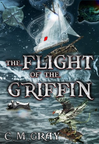 The Flight of the Griffin (The Flight of the Griffin, #1)
