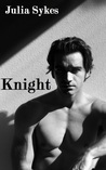 Knight (An Impossible Novel)