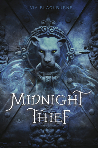 Book I Covet: Midnight Thief by Livia Blackburne