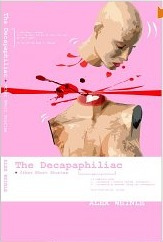 The Decapaphiliac by Alex Weinle