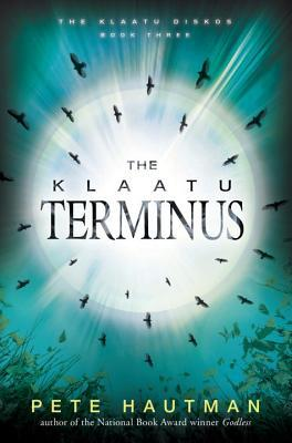 The Klaatu Terminus  (The Klaatu Diskos, #3)