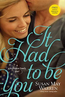 It Had to Be You (Christiansen Family #2)