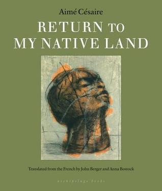 Return to my Native Land by Aimé Césaire