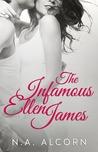 The Infamous Ellen James (Infamous, #1)
