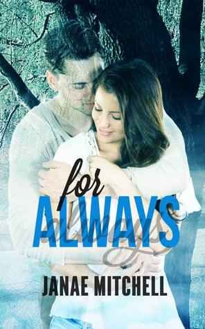 For Always by Janae Mitchell