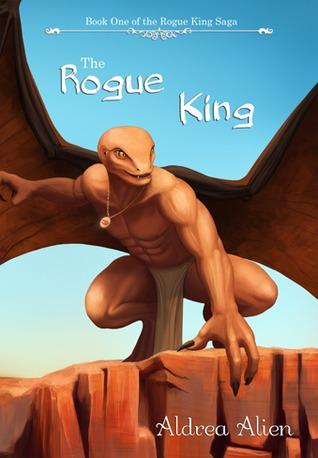 The Rogue King by Aldrea Alien