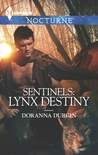 Sentinels: Lynx Destiny  (Sentinels #6)