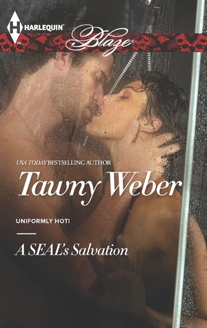A SEAL's Salvation (Uniformly Hot SEALs, #3)