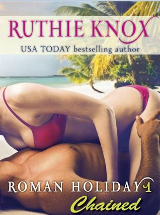 Chained by Ruthie Knox