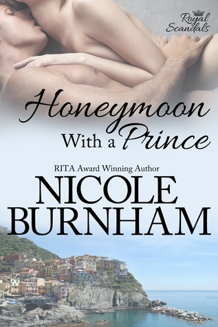 Honeymoon With a Prince by Nicole Burnham