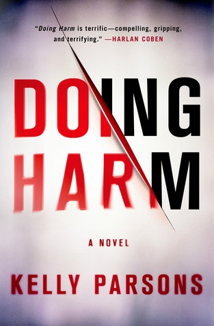 Doing Harm by Kelly  Parsons