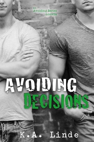 Avoiding Decisions (Avoiding, #2.5)