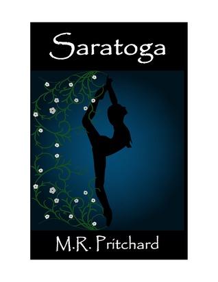 Saratoga by M.R. Pritchard