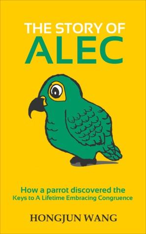 The Story of Alec by Hongjun Wang