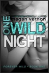 One Wild Night (Forever Wild #1)
