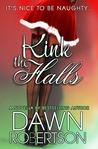 Kink the Halls (Hers, #3)