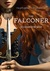 The Falconer (The Falconer,...