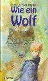 Wie Ein Wolf