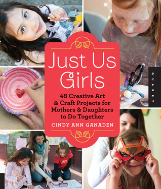 Just Us Girls by Cindy Ann Ganaden