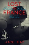 Lost in France (Firebird Trilogy, #1)