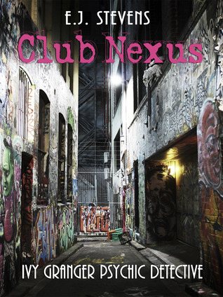 Club Nexus (Ivy Granger, #2.5)