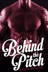 Behind the Pitch - A Novella (Seeking Serenity, #1.5)