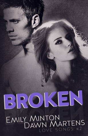 Broken (Love Songs, #2)