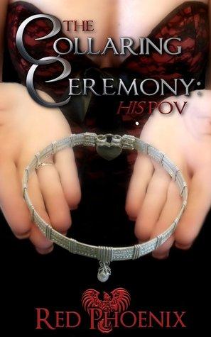 The Collaring Ceremony: His POV (Brie)