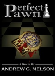 Perfect Pawn by Andrew G. Nelson