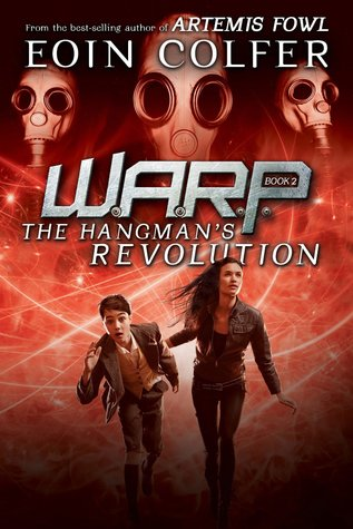 The Hangman's Revolution (W.A.R.P. #2)
