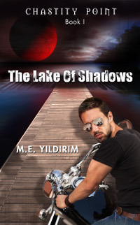 The Lake Of Shadows (Chastity Point, #1)