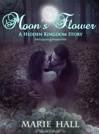 Moon's Flower (Kingdom, #6)