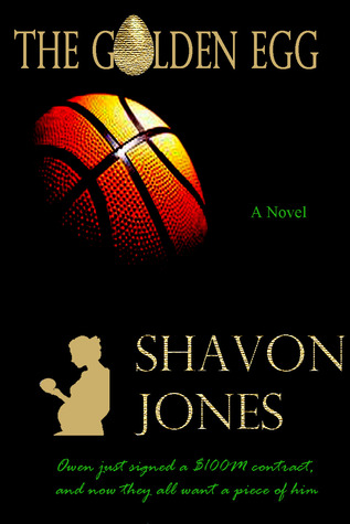 The Golden Egg by Shavon Jones
