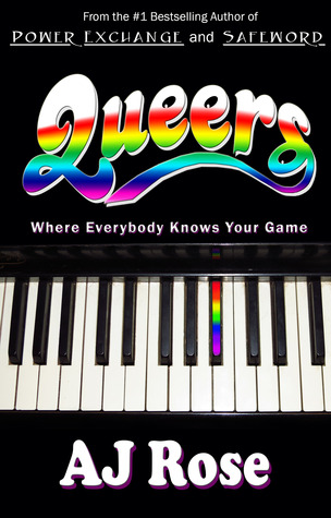Current Week Review: Queers by AJ Rose
