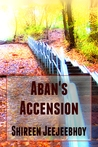 Review: Aban's Accension