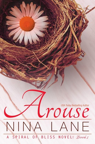 Arouse (Spiral of Bliss, #1)