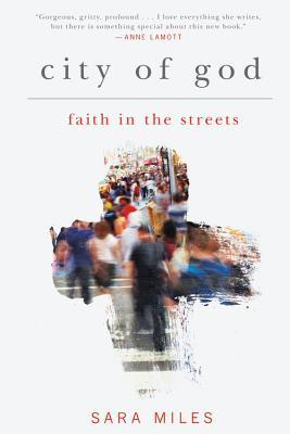 City of God by Sara  Miles