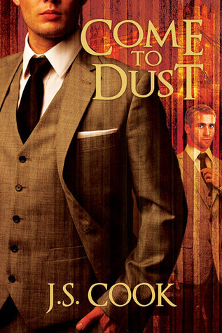 Book Review: Come to Dust by J. S. Cook