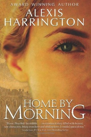 Home by Morning by Alexis Harrington