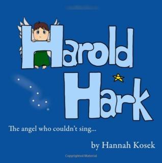 Harold Hark by Hannah Kosek