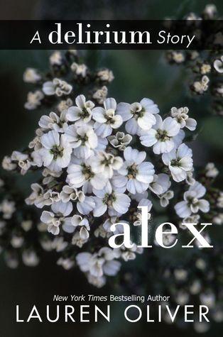 Alex (Delirium, #3.5)