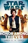 Honor Among Thieves (Star Wars: Empire and Rebellion, #2)