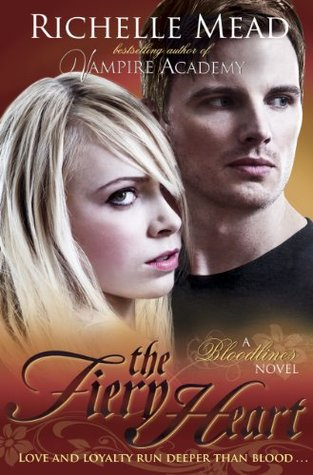 5 stars to The Fiery Heart (Bloodlines #4) by Richelle Mead