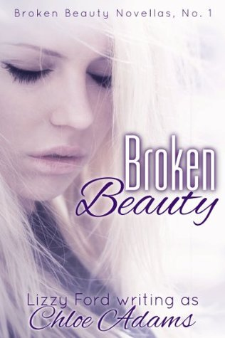 Broken Beauty (Broken Beauty Novellas)