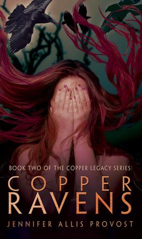Copper Ravens (Copper Legacy, #2)
