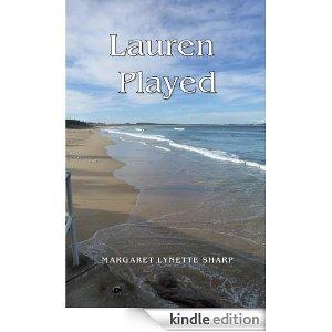 Lauren Played by Margaret Lynette Sharp