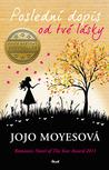 Poslední dopis od tvé lásky by Jojo Moyes